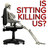 Is Sitting Killing Us