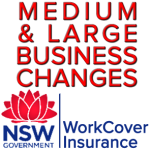 NSW WorkCover Med-Large Changes