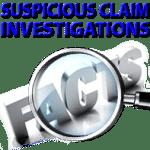 Suspicious Claim Investigations