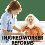 Injured Worker Reforms