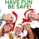 Christmas Party - Have Fun Be Safe