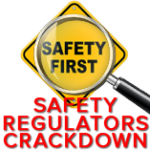 Safety Regulators Crackdown